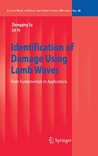 Identification of Damage Using Lamb Waves: Zhongqing SU