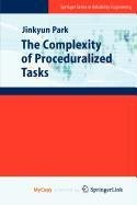 9781848827929: The Complexity of Proceduralized Tasks
