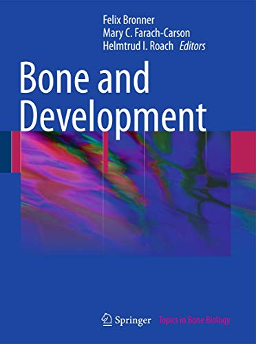Bone and Development: Felix Bronner