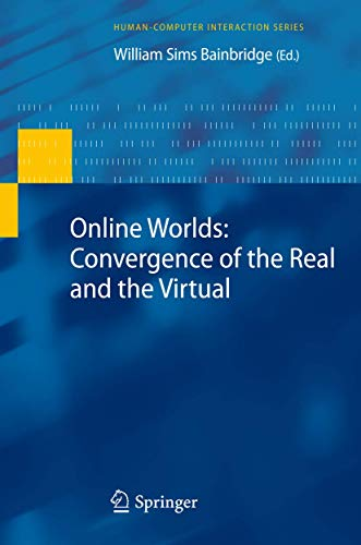9781848828247: Online Worlds: Convergence of the Real and the Virtual (Human–Computer Interaction Series)