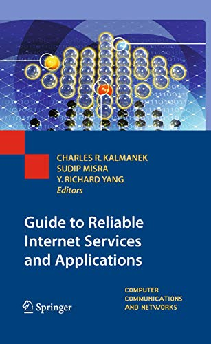 9781848828278: Guide to Reliable Internet Services and Applications (Computer Communications and Networks)