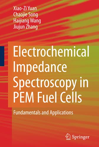 9781848828452: Electrochemical Impedance Spectroscopy in PEM Fuel Cells: Fundamentals and Applications
