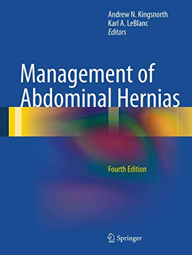 Management of Abdominal Hernias: Andrew N. Kingsnorth