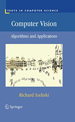 9781848829343: Computer Vision: Algorithms and Applications (Texts in Computer Science)
