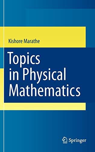 9781848829381: Topics in Physical Mathematics