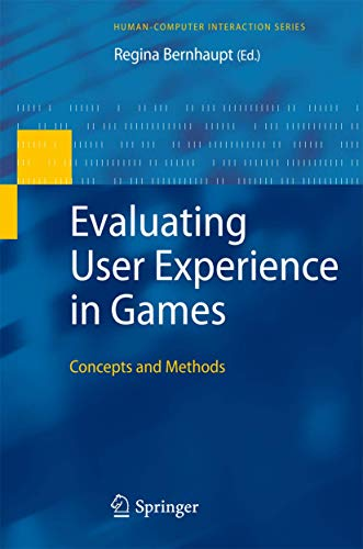 9781848829626: Evaluating User Experience in Games: Concepts and Methods (Human–Computer Interaction Series)