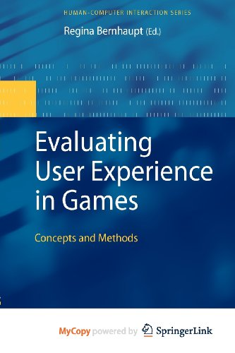 9781848829671: Evaluating User Experience in Games: Concepts and Methods