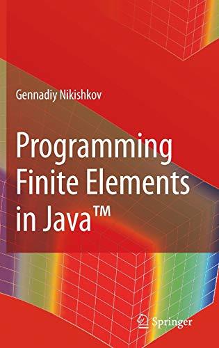 9781848829718: Programming Finite Elements in Java™