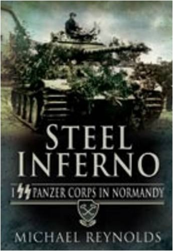 9781848840010: Steel Inferno: I Panzer Corps in Normandy