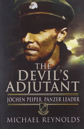 9781848840102: The Devil's Adjutant: Jochen Peiper, Panzer Leader