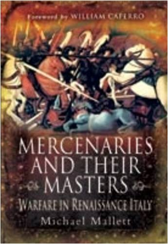 9781848840317: Mercenaries and their Masters: Warfare in Renaissance Italy
