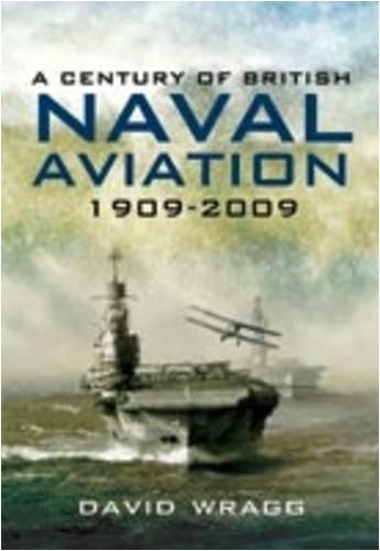 9781848840362: A Century of Naval Aviation: The Evolution of Ships and Shipborne Aircraft