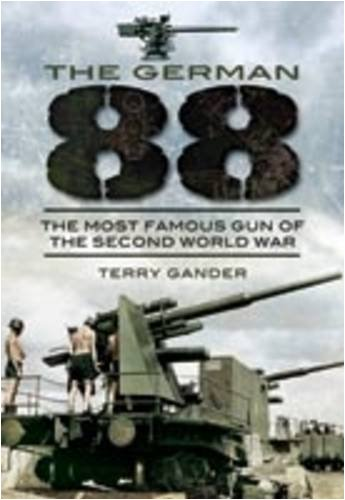 9781848840409: The German 88: The Most Famous Gun of the Second World War