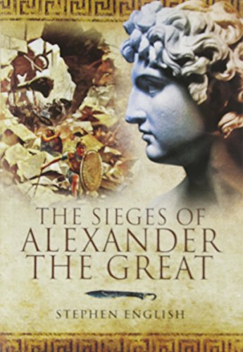 9781848840607: The Sieges of Alexander the Great