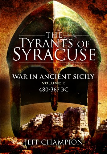 9781848840638: 1: The Tyrants of Syracuse: War in Ancient Sicily