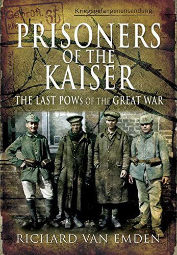 9781848840782: Prisoners of the Kaiser (The Last Pows of the Great War)