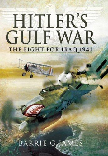9781848840904: Hitler's Gulf War: The Fight for Iraq 1941