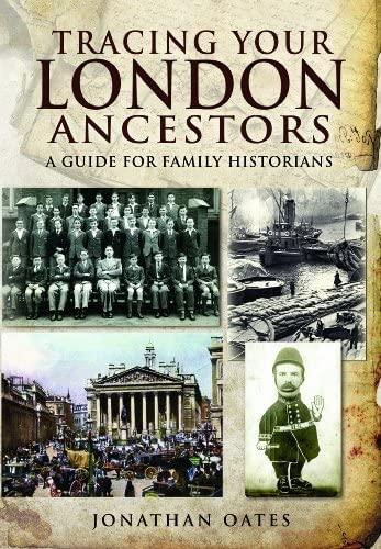 Tracing Your London Ancestors: Oates, Jonathan