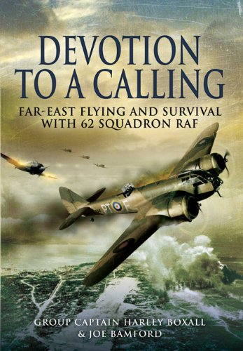 Devotion to a Calling: Far-East Flying and: Boxall, Harley, Bamford,