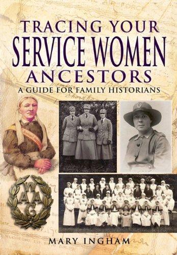 9781848841734: Tracing Your Service Women Ancestors (Tracing Your Ancestors)