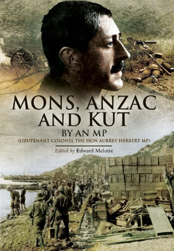 Mons Anzac and Kut: By an MP: Edward Melotte