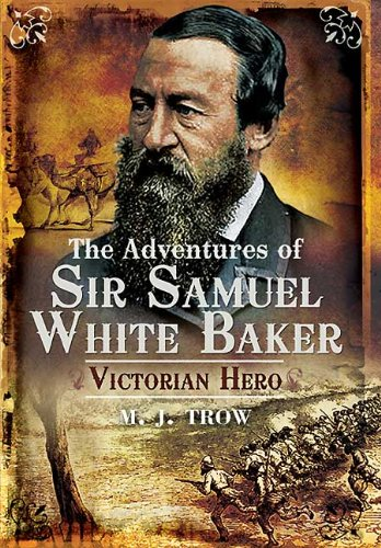 9781848841789: ADVENTURES OF SIR SAMUEL WHITE BAKER, THE: Victorian Hero