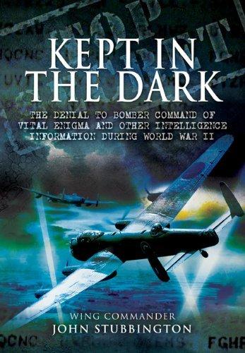 9781848841833: Bomber Command: Kept in the Dark