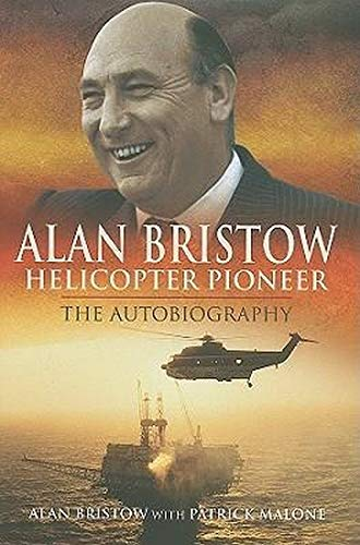 9781848842083: Alan Bristow: Helicopter Pioneer: The Autobiography