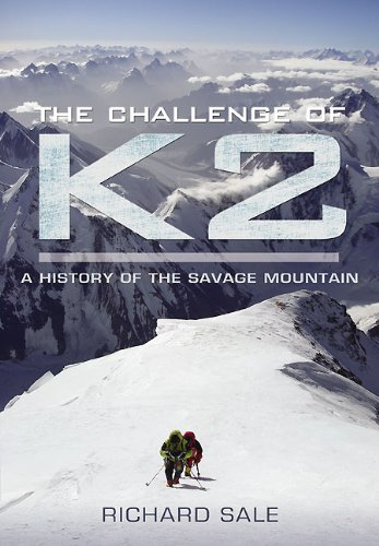9781848842137: The Challenge of K2: A History of the Savage Mountain