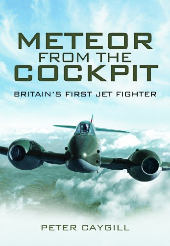 METEOR FROM THE COCKPIT: Britain's First Jet Fighter (1848842198) by Peter Caygill