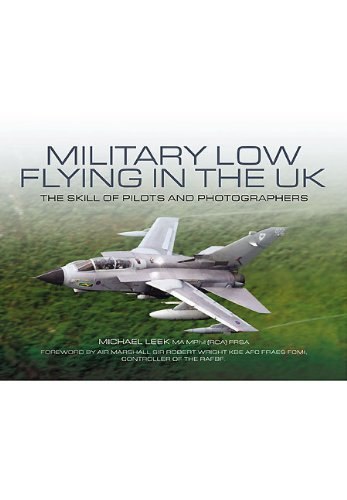 9781848842236: Military Low-Flying in the UK: The Skill of Pilots and Photographers