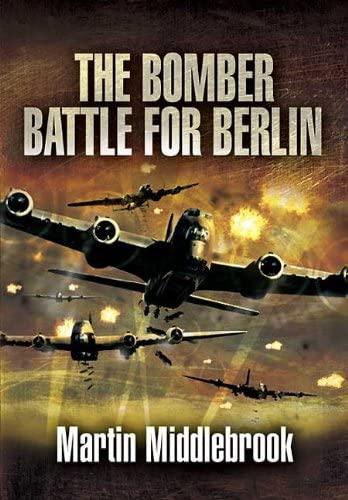 9781848842243: The Berlin Raids: The Bomber Battle Winter 1943-1944