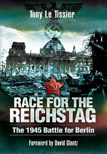 9781848842304: Race for the Reichstag: The 1945 Battle for Berlin