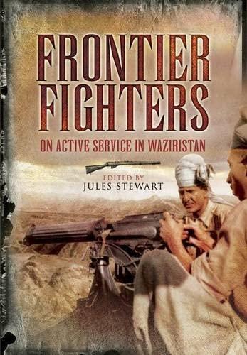9781848842410: Frontier Fighters: On Active Serivce in Warziristan