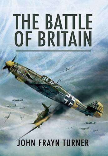 The Battle of Britain: John Frayn Turner