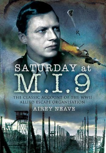 9781848843110: Saturday at M.I.9: The Classic Account of the WW2 Allied Escape Organisation