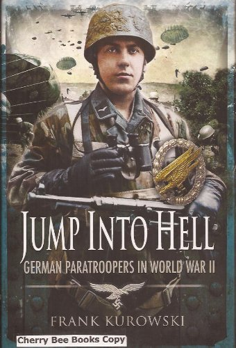 9781848843165: Jump into Hell: German Paratroopers in World War II
