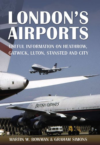 9781848843943: London's Airports: Useful Information on Heathrow, Gatwick, Luton, Stansted and City