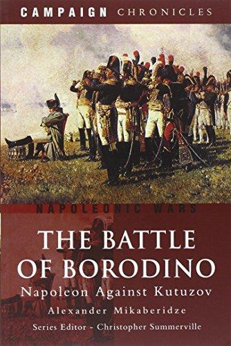 9781848844049: The Battle of Borodino: Napoleon Against Kutuzov (Campaign Chronicles)