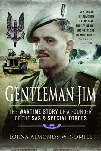 9781848844247: Gentleman Jim: The Wartime Story of a Founder of the SAS and Special Forces