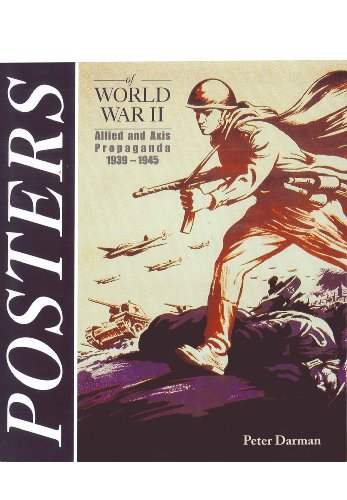 Posters of World War II: Allied and: Peter Darman
