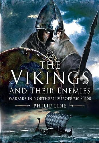 9781848844407: The Vikings and Their Enemies: Warfare in Northern Europe, 750-1100