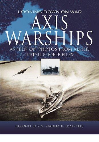 9781848844711: Axis Warships (Looking Down on War)