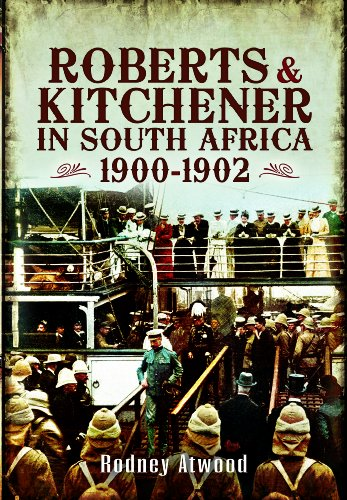 9781848844834: Roberts and Kitchener in South Africa: 1900-1902