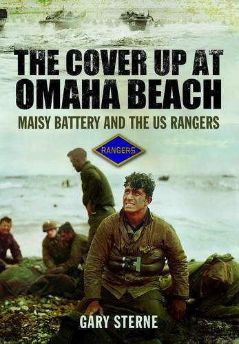 9781848844896: Cover Up at Omaha Beach: Maisy Battery and the US Rangers