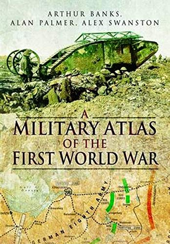 9781848844988: Military Atlas of the First World War