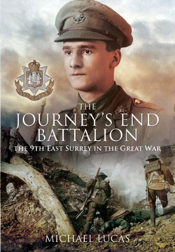 9781848845039: The Journey's End Battalion: The 9th East Surrey in the Great War