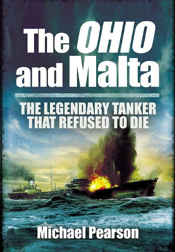 9781848845213: The Ohio & Malta: The Legendary Tanker That Refused to Die