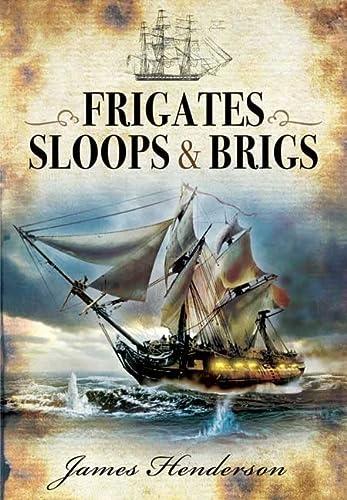 Frigates, Sloops & Brigs: Henderson, James