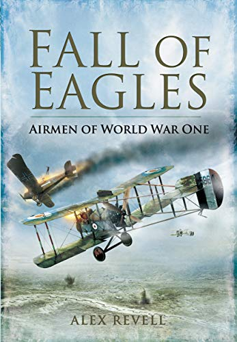 9781848845275: Fall of Eagles: Airmen of World War One